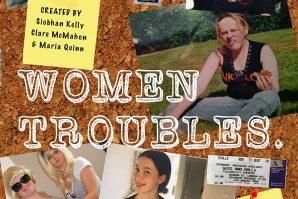 Women Troubles