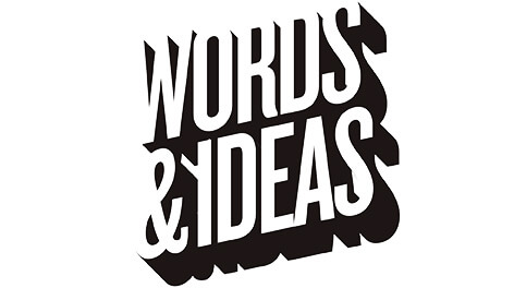 Words & Ideas