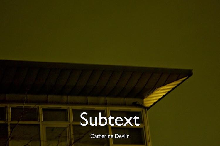 Catherine-Devlin-Subtext