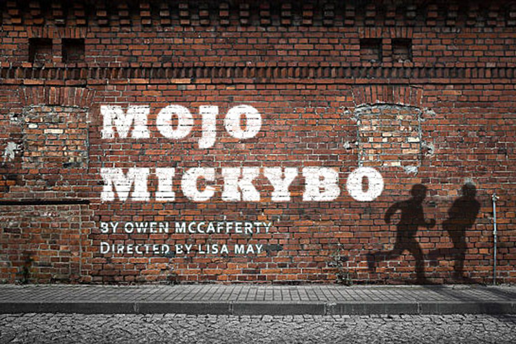 Mojo Mickeybo by Owen McCafferty