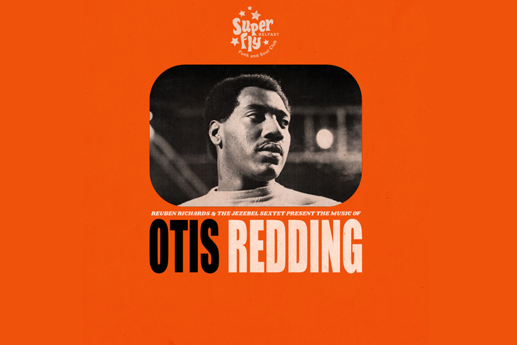 Reuben Richards & The Jezebel Sextet: Otis Redding Show